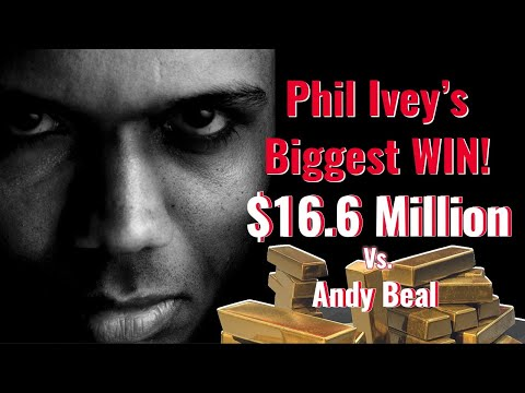 Phil Ivey's Biggest Win – $16.6 Million vs Andy Beal!